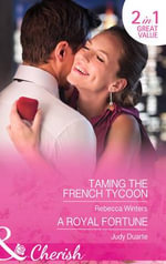 Taming the French Tycoon - Rebecca Winters