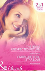 The Heir's Unexpected Return : Mills & Boon Cherish - Jackie Braun