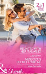 Reunited with Her Italian Ex : Mills & Boon Cherish - Lucy Gordon