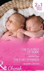 The Playboy of Rome : Mills & Boon Cherish - Jennifer Faye
