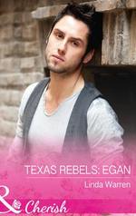 Texas Rebels : Egan - Linda Warren