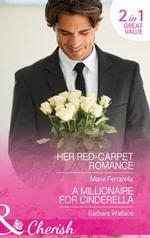 Her Red-Carpet Romance : Matchmaking Mamas - Marie Ferrarella