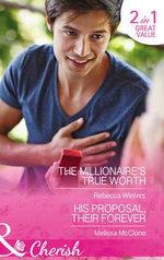 The Millionaire's True Worth : Mills & Boon Cherish - Rebecca Winters