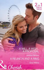 A Will, a Wish...a Proposal - Jessica Gilmore