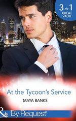 At the Tycoon's Service - Maya Banks