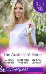 The Australian's Bride - Alison Roberts