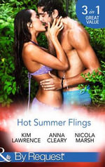 Hot Summer Flings : Mills & Boon by Request - Kim Lawrence