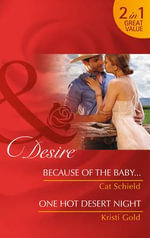 Because of the Baby... - Cat Schield