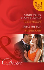 Minding Her Boss's Business : Dynasties: The Montoros - Janice Maynard