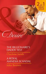 The Billionaire's Daddy Test : Mills and Boon Desire - Charlene Sands