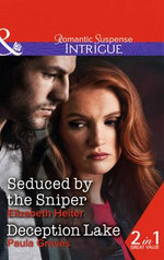 Seduced by the Sniper - Elizabeth Heiter