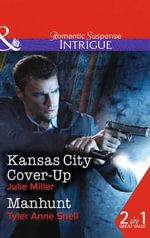Kansas City Cover-Up : Mills & Boon Intrigue - Julie Miller