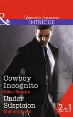 Cowboy Incognito : The Brothers of Hastings Ridge Ranch - Alice Sharpe