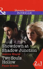 Showdown at Shadow Junction : Big