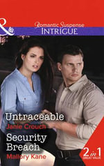Untraceable : Brothers in Arms: Retribution - Janie Crouch