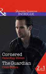 Cornered : Corcoran Team: Bulletproof Bachelors - HelenKay Dimon