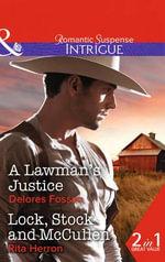 A Lawman's Justice : Mills & Boon Cherish - Delores Fossen