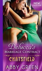 Delucca's Marriage Contract : The Chatsfield - Abby Green