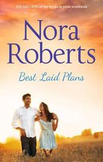 Best Laid Plans - Nora Roberts