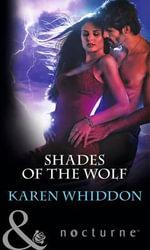 Shades of the Wolf - Karen Whiddon