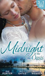 Midnight at the Oasis : A Royal Scandal - Jane Porter