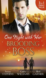 One Night with Her Brooding Boss - Susan Stephens