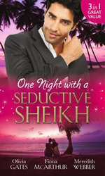 One Night with a Seductive Sheikh - Olivia Gates