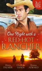 One Night with a Red-Hot Rancher - Diana Palmer