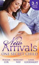 New Arrivals : One Secret Child - Maggie Cox