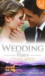Wedding Vows : I Thee Wed - Shirley Jump