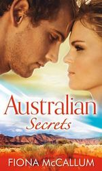 Australian Secrets : AKA Nowhere Else - Fiona McCallum