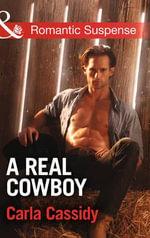Real Cowboy : Cowboys of Holiday Ranch - Carla Cassidy