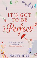 It's Got to be Perfect - Haley Hill