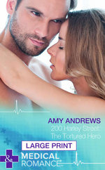 200 Harley Street : The Tortured Hero - Amy Andrews