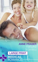 Falling for Dr Dimitriou : Mills & Boon Largeprint Medical - Anne Fraser