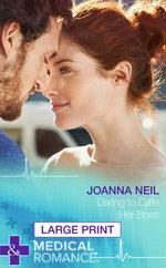 Daring to Date Her Boss - Joanna Neil