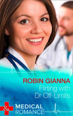 Flirting with Dr off-Limits : Mills & Boon Largeprint Medical - Robin Gianna