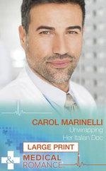Unwrapping Her Italian Doc : London's Most Desirable Docs - Carol Marinelli