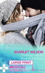 Christmas with the Maverick Millionaire : Mills & Boon Largeprint Medical - Scarlet Wilson