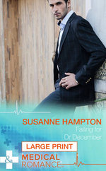 Falling for Dr December : Mills & Boon Largeprint Medical - Susanne Hampton