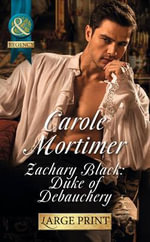 Zachary Black : Duke of Debauchery - Carole Mortimer