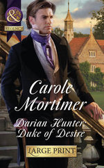 Darian Hunter : Duke of Desire - Carole Mortimer