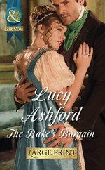 The Rake's Bargain : Mills & Boon Largeprint Historical - Lucy Ashford