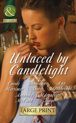 Unlaced by Candlelight : Mills & Boon Largeprint Historical - Carole Mortimer