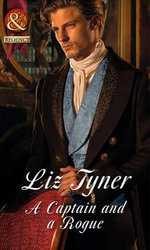 A Captain and a Rogue : Mills & Boon Largeprint Historical - Liz Tyner