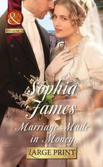 Marriage Made in Money : The Penniless Lords - Sophia James