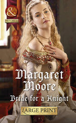 Bride for a Knight : Mills & Boon Largeprint Historical - Margaret Moore