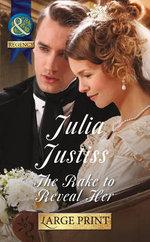 Rake to Reveal Her - Julia Justiss