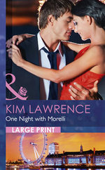 One Night with Morelli : Mills & Boon Largeprint Romance - Kim Lawrence