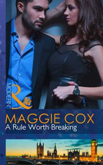 A Rule Worth Breaking : Mills & Boon Largeprint Romance - Maggie Cox